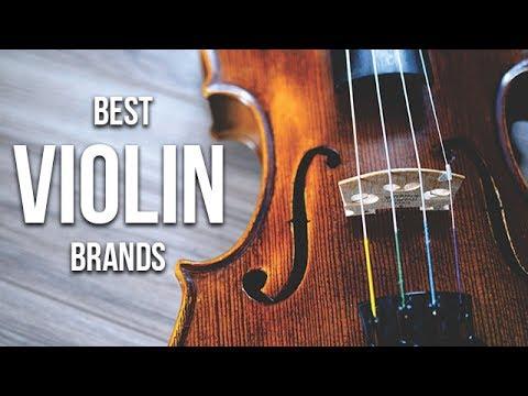 Top 5 Best Violin Brands of 2017