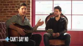 "Dan + Shay - ""Story + Song"" (Can't Say No)"