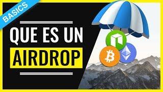[ES] Que es un Airdrop Cryptomonedas en 3 MINUTOS ⏰ - Crypto Airdrops Explicación ⛱