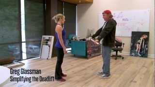 Simplifying the Deadlift with Coach Glassman