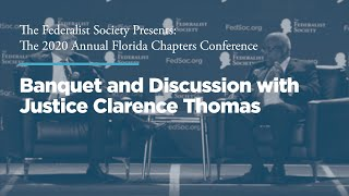 Click to play: Banquet and Discussion with Justice Clarence Thomas