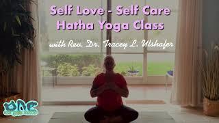 Self Love – Self Care all level Hatha Yoga class