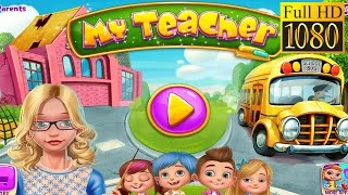 My Teacher - Classroom Play Game Review 1080P Official Tabtale Role Playing 2016