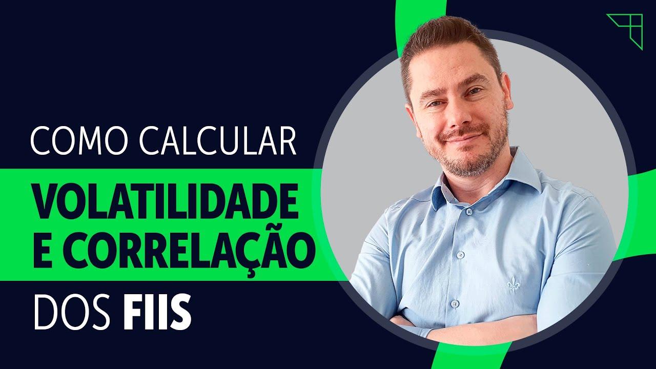 Calculando VOLATILIDADE E CORRELAÇÃO de Fundos Imobiliários NA PRÁTICA!