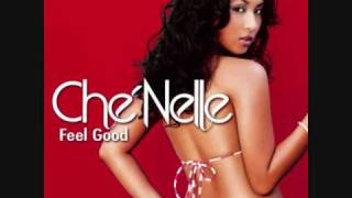Che'Nelle - Feel Good (1st Official Single)