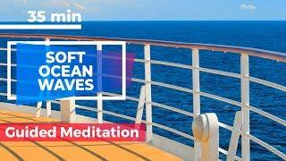 Cruise Ship Relaxation Guided Meditation For Sleep (Meditation Vacation)