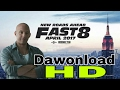 The FATE & FURIOUS 8 HD Download movies and trailer