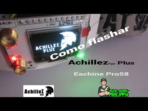 Eachine Pro58 Achillez Firmware