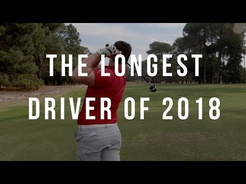 The Longest Driver of 2018 – Part 1