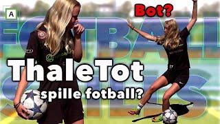 Kan ThaleTot Spille Fotball? S3 E10