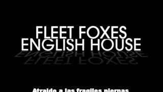 fleet foxes - english house subtitulado