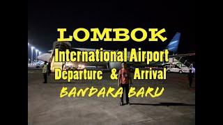 Keren! Wajah Baru Bandara Lombok International Airport | Keberangkatan Dan Kedatangan