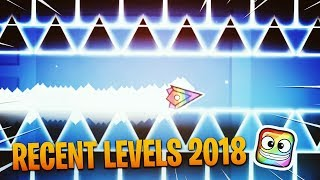 PLAYING THE RECENT LEVELS OF 2018 IN GEOMETRY DASH!
