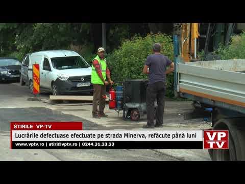 Lucrările defectuoase efectuate pe strada Minerva, refăcute până luni