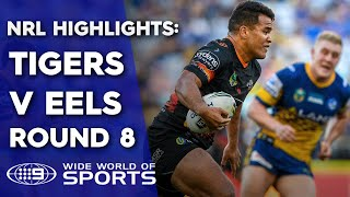 NRL Highlights  Parramatta Eels V Wests Tigers - Round 8