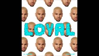 Chris Brown ft  Lil Wayne & Too $hort   Loyal West Coast Version