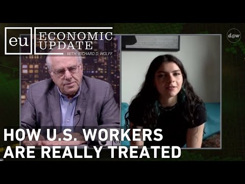 Economic Update: How U.S. Workers are Really Treated