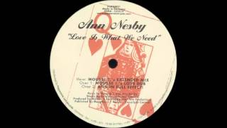 Ann Nesby - Love Is What We Need (Mousse T.'s Love Dub) (2001) (HQ)