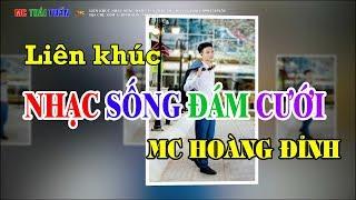 lien-khuc-nhac-song-dam-cuoi-nghe-an-dj-remix-cuc-manh-mc-hoang-dinh-xom-5-dinh-son