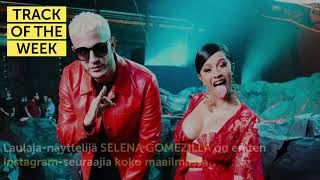 Track Of The Week: Dj Snake - Taki Taki feat. Ozuna, Cardi B  Selena Gomez
