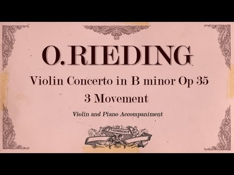 Oscar Rieding Violin Concerto in B minor op  35 -3 movement