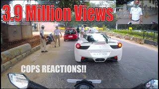 COPS Reaction seeing a ferrari in BANGALORE | INDIA | #26