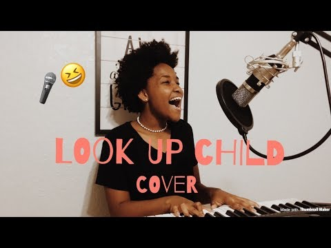 """""""LOOK UP CHILD"""" by Lauren Daigle // COVER"""