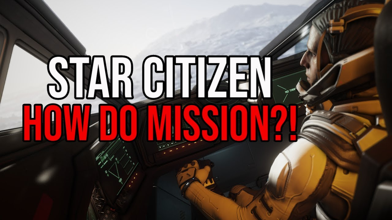 BoredGamer - How Do Mission?! - Star Citizen 3.10.2