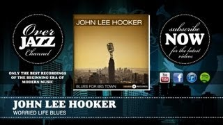 John Lee Hooker - Worried Life Blues (1952)