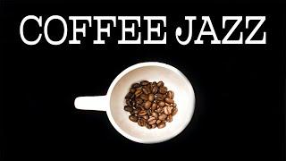Coffee JAZZ Music - Positive JAZZ Playlist For Weekend