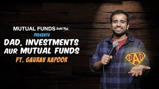 Dad, Investments and Mutual Funds. SAHI HAI