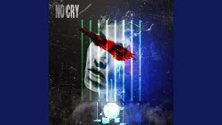 No Cry (feat. Люся Чеботина)