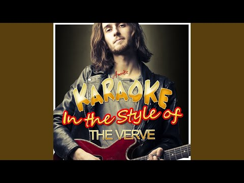 Rather Be (In the Style of The Verve) (Karaoke Version)