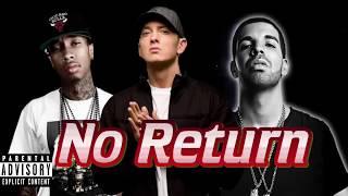 Eminem x Drake x Tyga - No Return (2017)