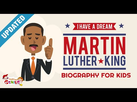 I Have A Dream- Biography of Martin Luther King For Kids - Updated