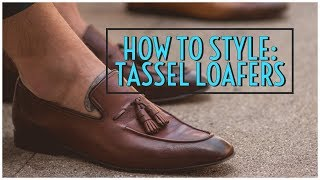 How To Style Tassel Loafers || Mens Fashion Lookbook 2019 || Gents Lounge