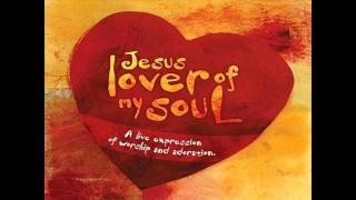 Stuart Townend-Jesus Lover Of My Soul (its all about you)