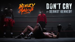 Musik-Video-Miniaturansicht zu Don't Cry Songtext von Bugzy Malone ft. Dermot Kennedy