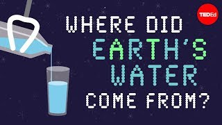 Zachary Metz & Addison Anderson - Where Did Earth's Water Come From?