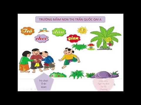 Trò chơi dân gian Ô ăn quan do cô giáo Ngô Thị Anh, Tạ Thị Phương trình bày