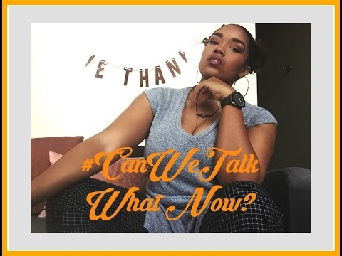 #CanWeTalk It's literally 2017, what now? | MTW