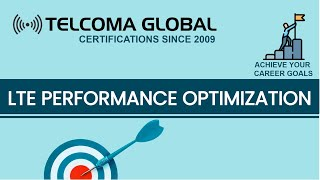4G LTE Performance Optimization course by TELCOMA Training