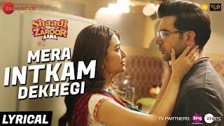 Mera Intkam Dekhegi - Lyrical | Shaadi Mein Zaroor Aana | Rajkummar R, Kriti K | Krishna Beuraa