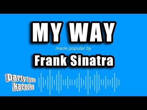 Frank Sinatra - My Way (Karaoke Version)