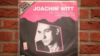 Tri Tra Trullala (Herbergsvater) - Joachim Witt
