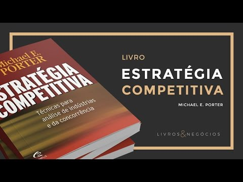 Livros & Nego?cios | Livro Estratégia Competitiva - Michael Porter #57