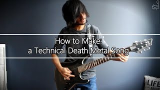 How To: Make a Technical Death Metal Song in 5 Min or Less (+ Full Song at the End) || Shady Cicada