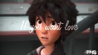 If you want love {NF} I Hiro Hamada x Riley Anderson (Vent)