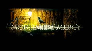 Mortimer's Mercy: Mercy (Official lyrics video)