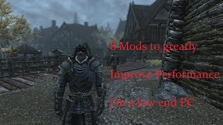 Skyrim: 8 Mods to greatly improve performance on a low end pc